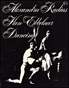 Alexandra Radius, Han Ebbelaar : Dancing by…