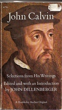 John Calvin (Documents of Modern History) by…