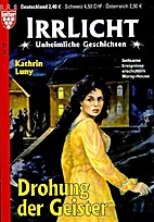 Drohung der Geister by Kathrin Luny