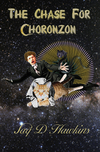 The Chase for Choronzon by Jaq D. Hawkins