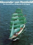 Alexander von Humboldt: vom Feuerschiff zum…