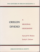 Oregon Divided: A Regional Geography by…