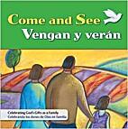 Come and See (Vengan y Verán): Celebrating…