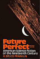 Future Perfect: American Science Fiction of…