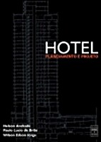Hotel: Planejamento e projeto by Nelson…