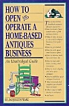 How to Open Operate a Homebased Antique (How…