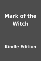 Mark of the Witch by Kindle Edition