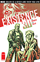 Existence 3.0 #1 by Nick Spencer