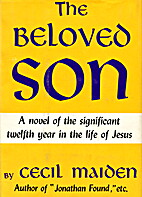 The Beloved Son by Cecil Maiden