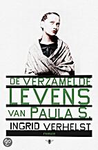 De verzamelde levens van Paula S by Ingrid…