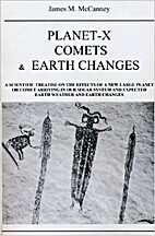 Planet-X, Comets and Earth Changes by James…