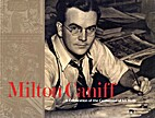 Milton Caniff: A Celebration of the…