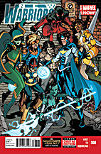 New Warriors (Vol. 4) #8 by Chris Yost