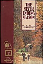 The Never Ending Season: The Cookbook of…