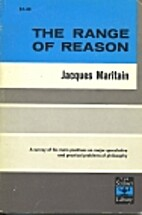 The range of reason by Jacques Maritain