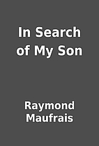 In Search of My Son by Raymond Maufrais