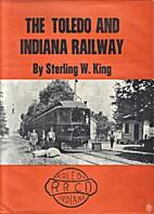 The Toledo and Indiana Railway Co:…