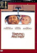 Driving Miss Daisy [1989 film] by Bruce…