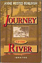Journey Up the River: A Midwesterner's…