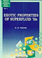 Exotic Properties of Superfluid 3He by G. E.…