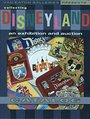 Van Eaton Galleries Presents Collecting Disneyland: an exhibition and auction Catalog (Soft Back) - Van Eaton Galleries