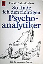 So finde ich den richtigen Psychoanalytiker…