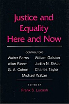 Justice and Equality Here and Now by Frank…