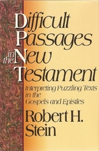 Difficult Passages in the New Testament:…