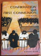 Confirmation and First Communion: A Study…