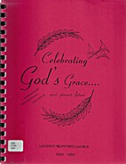 Celebrating God's Grace: past, present,…