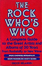 The Rock Who's Who by Brock Helander