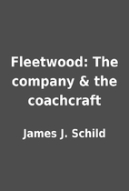 Fleetwood: The company & the coachcraft by…