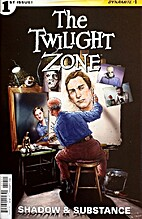 The Twilight Zone: Shadow and Substance # 1