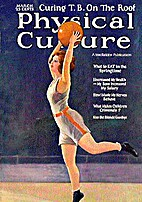Physical Culture, March 1924 by Bernarr…