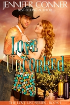 Love Uncorked (The Love List Book 1) by…