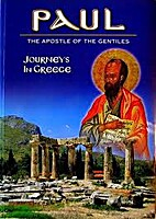 Paul: The Apostle Of The Gentiles (Journeys…