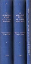 Le medaglie d'oro al valor militare : volume…