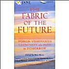 The Fabric of The Future: Women Visionaries…