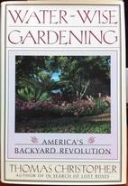 Water-Wise Gardening: America's Backyard…
