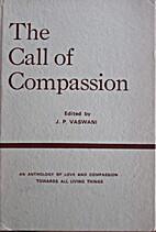 The Call of Compassion by J. P. Vaswani