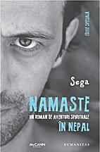 Namaste. Un roman de aventuri spirituale in…