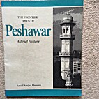 The Frontier Town of Peshawar : A Brief…