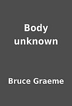 Body unknown by Bruce Graeme