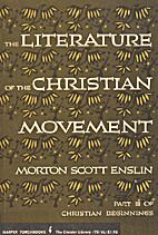 The literature of the Christian movement:…