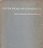 Deutsche Kunst und Kultur by Dr. Leonie von…