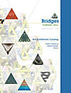 Bridges Towson: Art Exhibition Catalog 2012