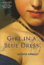 Girl in a blue dress : a novel inspired by…