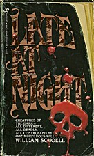 Late at Night by William Schoell
