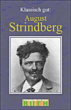 Klassisch gut. August Strindberg by Erik…