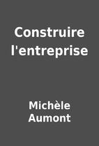 Construire l'entreprise by…
